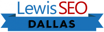 Lewis SEO Services Dallas