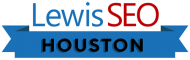 Lewis SEO Services Houston
